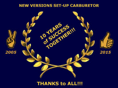 2005/2015 - New versions software SET-UP CARBURETOR - 10 YEARS of SUCCESS TOGETHER!!! - THANKS to ALL!!!